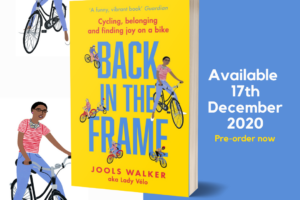 Back in the Frame Book Cover, in front of a white and blue background, with illustrations of Jools on a bike.